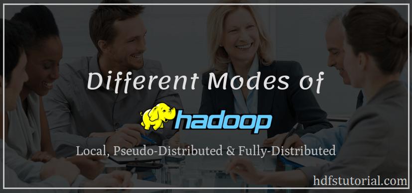 Hadoop Modes
